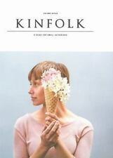 Kinfolk Volume 7 by Various