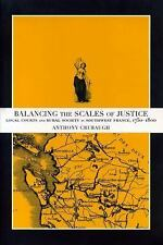 Balancing the Scales of Justice: Local Courts and Rural Society in Southwest Fra