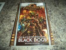 Iron Kingdoms Chronicles Black Dogs by Richard Lee Byers New Book The Irregulars