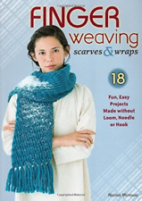 Finger Weaving Scarves & Wrapspb BOOK NEU