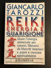 GIANCARLO TAROZZI - REIKI ENERGIA E GUARIGIONE Ed. Tea Pratica 2001
