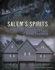 Salem's Spirits and Other Hauntings of New England, Library by Peterson, Mega...