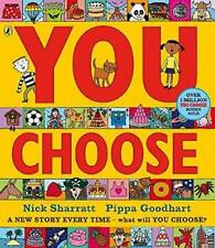 You Choose by Goodhart, Pippa, NEW Book, FREE & Fast Delivery, (Paperback)