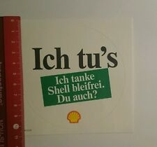Aufkleber/Sticker: Ich tus ich tanke Shell Bleifrei du auch (161016112)