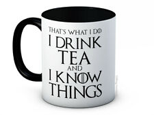 I Drink Tea and I Know Things - Tyrion Lannister Game of Thrones - Coffee Mug