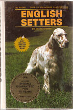 Tfhbook: English Setters by Beverly Pisano 1988 Hardback Book
