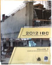 2012 IBC Structural/Seismic Design Manual Volume 3: Examples for Concrete Bld'g