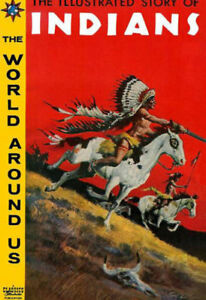 World Around Us #W2 - Illustrated Story of Indians, Canadian CI publisher, NEW