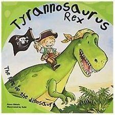Tyrannosaurus Rex: The King of the Dinosaurs Dinosaur Books