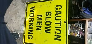 Real *CAUTION SLOW MEN WORKING* ROAD SIGN HILARIOUS! BLOOPER