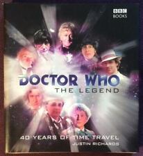 Doctor Who The Legend Hardback. Justin Richards 2003.