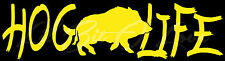 Hog Life Vinyl Decal Sticker Hog Hunting Hunter Vehicle Boar Feral Country Car