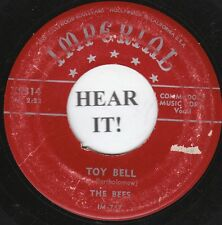 The Bees DOO WOP 45 (Imperial 5314) Toy Bell (aka My Ding-A-Ling)/Snatchin' Back