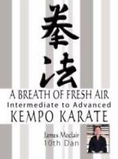 Kempo Karate Intermediate to Advanced: By James Moclair