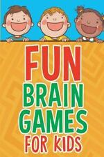 Fun Brain Games for Kids by Michelle Murray (2015, Paperback)