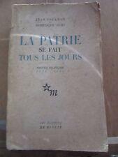 Jean Paulhan & Dominique Aury: La Patrie se fait tous les jours/ Ed. de Minuit