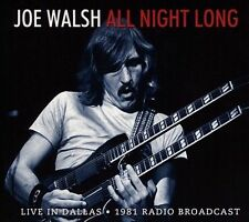 JOE WALSH (GUITAR) - ALL NIGHT LONG: LIVE IN DALLAS (1981 RADIO BROADCAST) NEW C