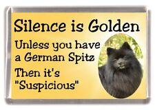 "German Spitz Dog Fridge Magnet ""Silence is Golden......."" by Starprint"