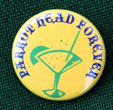"PARROTHEAD FOREVER - Fun Button Pinback Pinback Badge 1"""