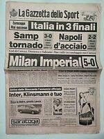 GAZZETTA DELLO SPORT 20-4-1989 COPPE SEMIFINALI MILAN NAPOLI SAMPDORIA