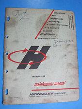 HERCULES ENGINE THOUSAND SERIES 3-4-6 GAS 1963 OPERATIONS MAINTENANCE MANUAL