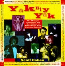 Yakety Yak: Midnight Confessions and Revelations of 37 Rock Stars & Legends