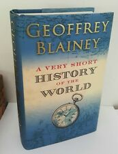 A Very Short History of the World by Geoffrey Blainey Viking Hardback, 1st 2004