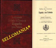LOS SELLOS DE CORREOS DE ESPAÑA Y SUS COLONIAS . R. FRIEDERICH . 1991 . EDIFIL