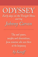 NEW Odyssey: Early Days on the Tonight Show with Johnny Carson by Sy Kasoff