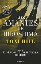 NEW Amantes de hiroshima (3) (Biblioteca) (Spanish Edition) by Toni Hill