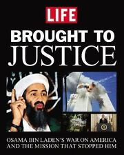 Brought to Justice : Osama Bin Laden's War on America and the Mission That...