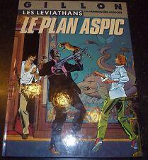 Gillon - Les Leviathans 1 - Le Plan Aspic - Humanos