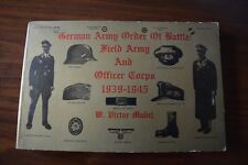 German Army Order of Battle: Field Army and Officer Corps, 1939-1945 by V.Madej