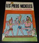 LES PIEDS NICKELES AU PAYS DES PHARAONS JEUNESSE JOYEUSE N°47 PELLOS 1967