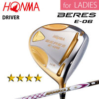 for Ladies 4-STAR HONMA GOLF JAPAN BERES E-06 DRIVER 1W ARMRQ X38 2018 091807