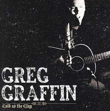 FREE US SHIP. on ANY 2 CDs! NEW CD Graffin, Greg: Cold As the Clay