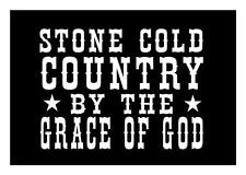 STONE COLD COUNTRY BY THE GRACE OF GOD 5X7 BRANTLEY GILBERT BOY DECAL STICKER