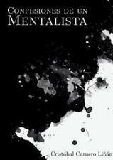 Confesiones de un Mentalista by Crista3bal Carnero Lia±A¡N (2014, Paperback)