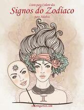 Signos Do Zodíaco: Livro para Colorir Dos Signos Do Zodíaco para Adultos 1 by...
