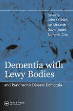 NEW Dementia with Lewy Bodies: and Parkinson's Disease Dementia