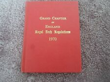 Grand Chapter of England Royal Arch Regulations 1970 - Good Condition Hb Book