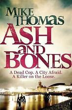 """AS NEW"" Ash and Bones: A Dead Cop. A City Afraid. A Killer on the Loose. (DC Wi"