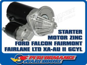 STARTER MOTOR FORD FALCON FAIRMONT FAIRLANE LTD XA - AU II 6CYL ZINC, FORD