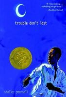 Trouble Don't Last [ Pearsall, Shelley ] Used - Good
