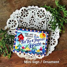 Wood Ornament * Yia Yia & Papou 's House * Everyday Mini Sign yiayia