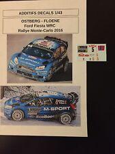 DECALS 1/43 FORD FIESTA WRC MADS OSTBERG RALLYE MONTE CARLO 2016 RALLY DIECAST