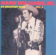 HANK WILLIAMS SR.~~24 GREATEST HITS VOL. 2 Sealed CD Classic Honky Tonk Country