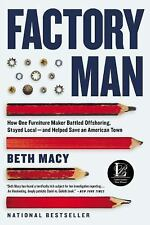 *NEW* Factory Man: How One Furniture Maker... by Beth Macy *FREE SHIPPING*