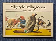 Mighty Mizzling Mouse by Friso Henstra 1983 1st HC