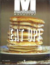 Manhattan Magazine - Summer 2012 - Volume 5 - Eat Up Passionate Pancake Feeds